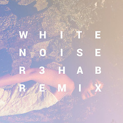 White Noise (R3hab Remix) (Single) - Ella Vos, R3hab