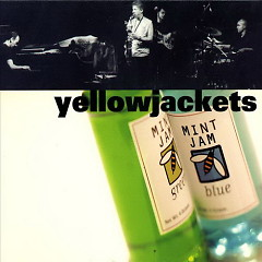 Mint Jam (CD2) - Yellowjackets