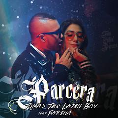 Parcera (Single) - Tomas The Latin Boy