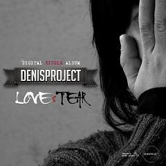 Love & Tear - Denis Project & Redface