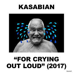 For Crying Out Loud (Deluxe) - Kasabian