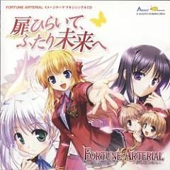 FORTUNE ARTERIAL Image Theme Maxi Single - Tobira Hiraite, Futari Mirai e