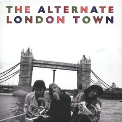 The Alternate London Town (CD1)