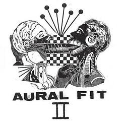 II - Aural Fit