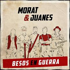 Besos En Guerra (Single) - Morat, Juanes