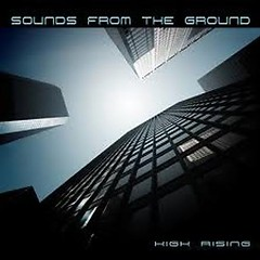 High Rising - Sounds From The Ground