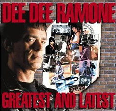 Greatest And Latest - Dee Dee Ramone