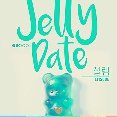 Dating Jelly - Tingling Episode - Sunbee