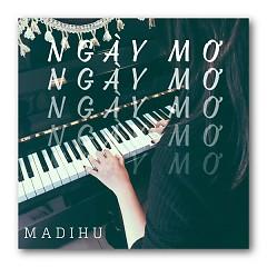 Ngày Mơ (Single) - Madihu