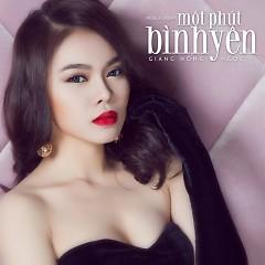 Một Phút Bình Yên (Mini Album) - Giang Hồng Ngọc