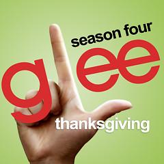 Thanksgiving (Glee Season 4 - Ep 8)
