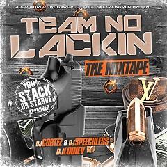 Team No Lackin' (CD1)