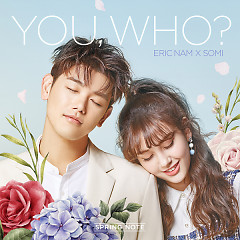 You, Who (Single) - Eric Nam, Jeon Somi