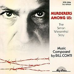 Murderers Among Us: The Simon Wiesenthal Story OST - Bill Conti
