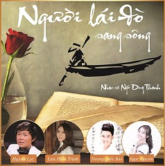 Album Người Lái Đò Sang Sông - Tuyển Tập Ca Khúc Của Nhạc Sĩ Ngô Duy Thanh - Various Artists
