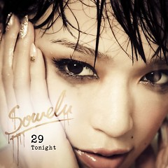 29 Tonight - Sowelu
