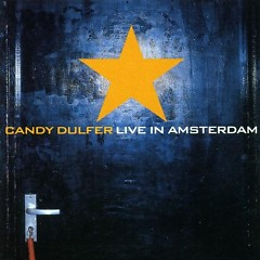 Live In Amsterdam - Candy Dulfer