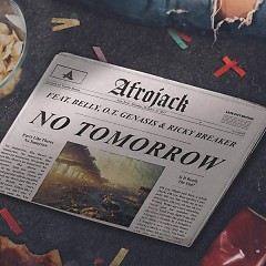 No Tomorrow (Single) - Afrojack
