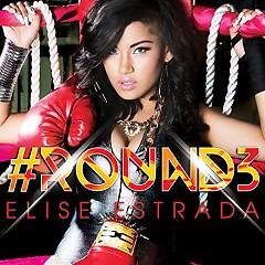 Round 3 - Elise Estrada