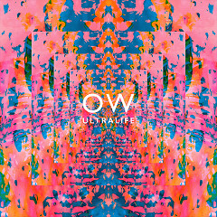 Ultralife (Single) - Oh Wonder