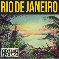 Rio De Janeiro - Kingston Rudieska