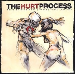 Drive By Monologue - The Hurt Process