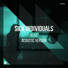 Alive (Acoustic Version) (Single) - Sick Individuals
