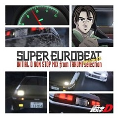 Initial D Non-Stop Mix From Takumi-Selection