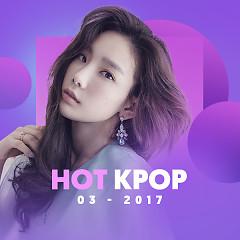Nhạc Hàn Hot Tháng 03/2017 - Various Artists