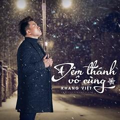 Đêm Thánh Vô Cùng (Single) - Khang Việt
