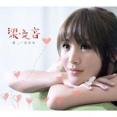 爱,一直存在 (Disc 2) / Tình Yêu, Luôn Tồn Tại - Lương Văn Âm