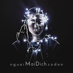 nguoiMaiDichcodon (EP) - Madihu
