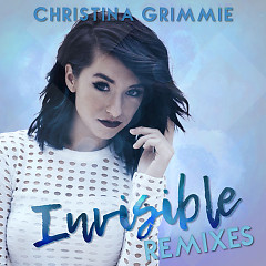 Invisible (Remixes) (US Store) - Christina Grimmie