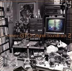 TV Animation GTO Original Soundtrack 2