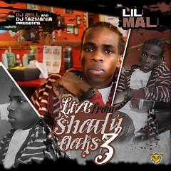 Live From Shady Oaks 3