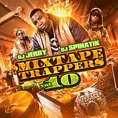 Mixtape Trappers 10 (CD1)