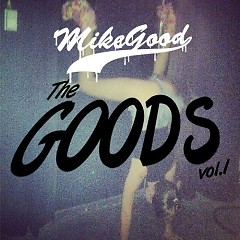 The Goods (CD2) - Mike Good