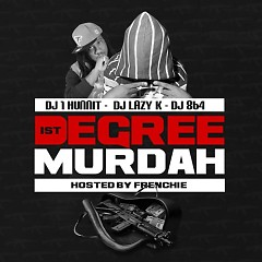1st Degree Murdah - Murdah Baby
