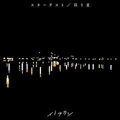 Stardust / Yadori Hoshi - Itowokashi
