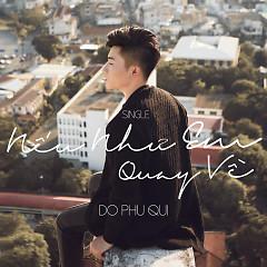 Album Nếu Như Em Quay Về - Đỗ Phú Quí