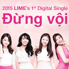 Album Đừng Vội (Single) - LIME