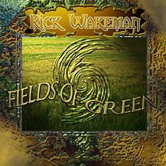 Fields Of Green - Rick Wakeman