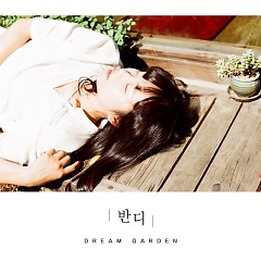 Dream Garden (Single) - Bandi