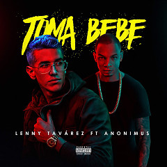 Toma Bebe (Single) - Lenny Tavárez, Anonimus
