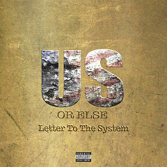 Us Or Else: Letter To The System - T.I.