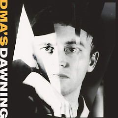 Dawning (Single) - DMA's