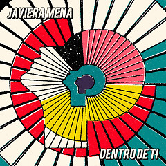 Dentro De Ti (Single) - Javiera Mena