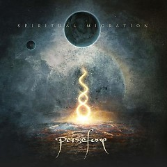 Spiritual Migration - Persefone