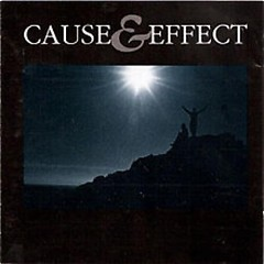 Cause & Effect - Cause And Effect