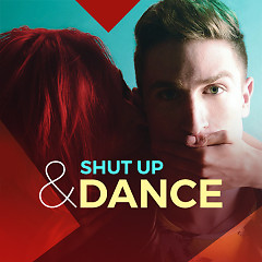 Shut Up And Dance - Various Artists